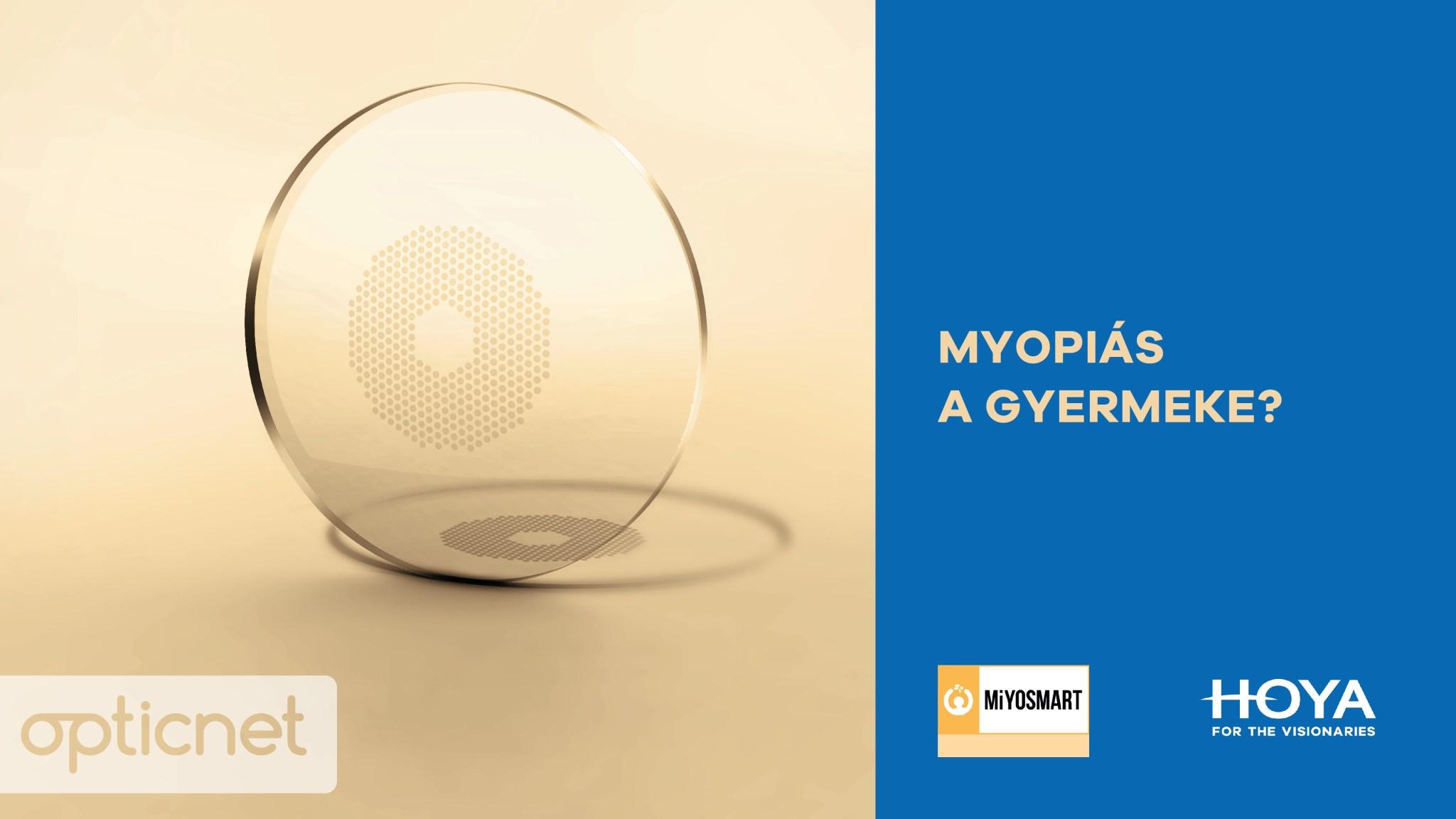 Megoldás a gyermekkori rövidlátásra - Hoya MiYOSMART lencsék elérhetőek az Edit Optikában!